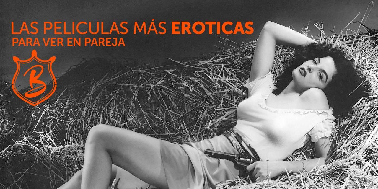 Peliculas Eroticas En Español las películas más eróticas para ver en pareja - blog bakanal